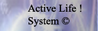 Active LIfe System&copy